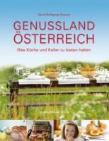 Das Buch Genussland Österreich soll einen Überblick über den gesamten Kulinarischen Reichtum des Landes bieten.