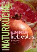 Das Buch verrät die Wahrheit und die Wirkung über Aphrodisiaka in Lebensmitteln.